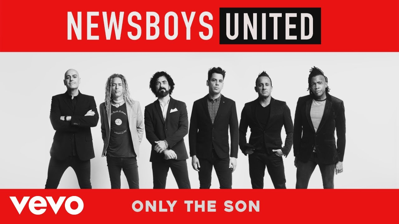 Newsboys – Only the Son (Yeshua) (Audio)