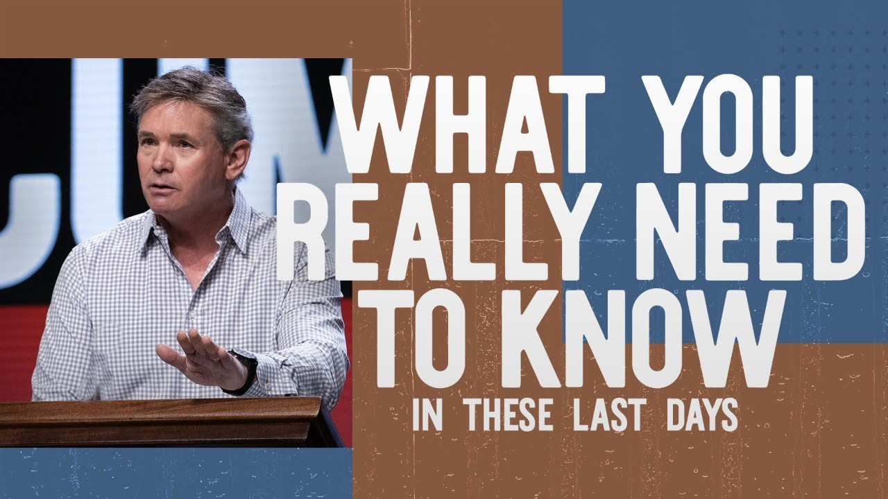 What You Really Need To Know – In These Last Days