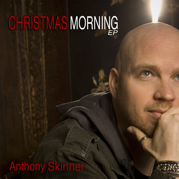 Free Christian Music Download of Anthony Skinner song Christmas Morning