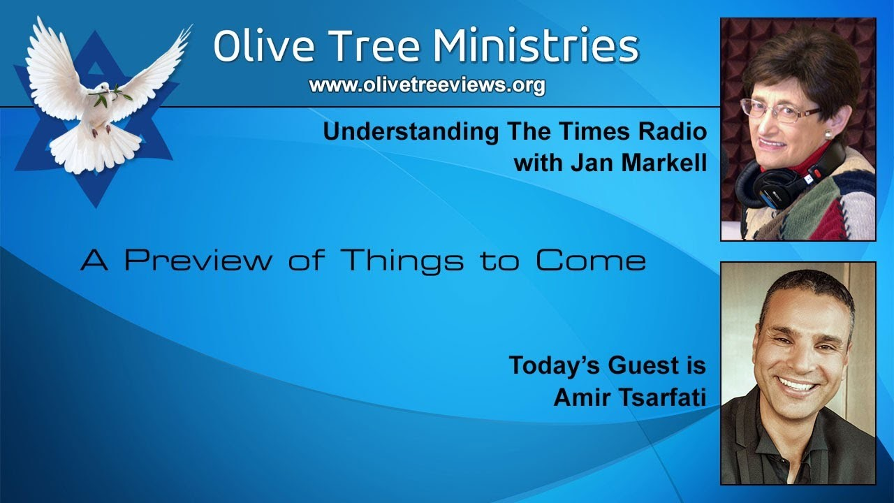 A Preview of Things to Come – Amir Tsarfati