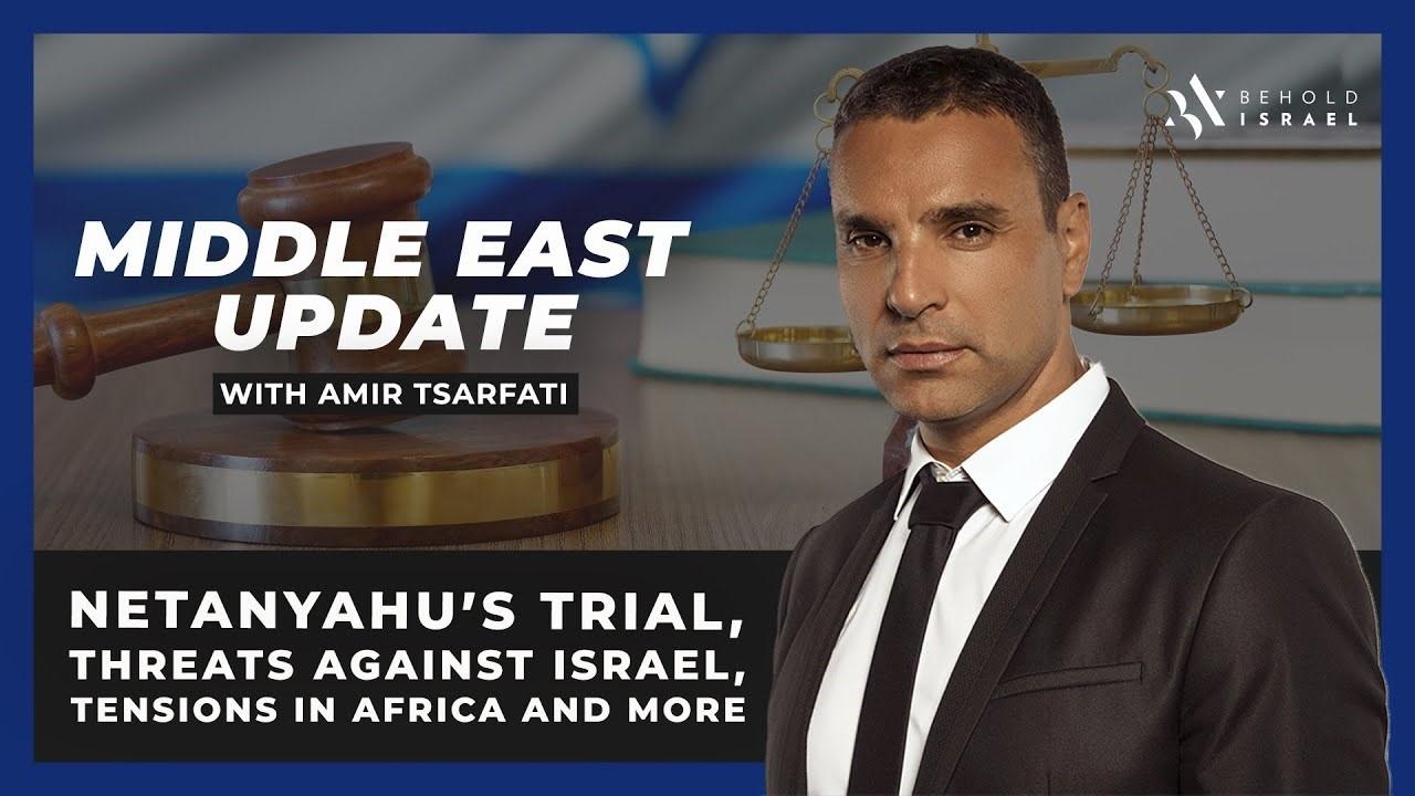 Amir Tsarfati: Middle East Update, May 27, 2020