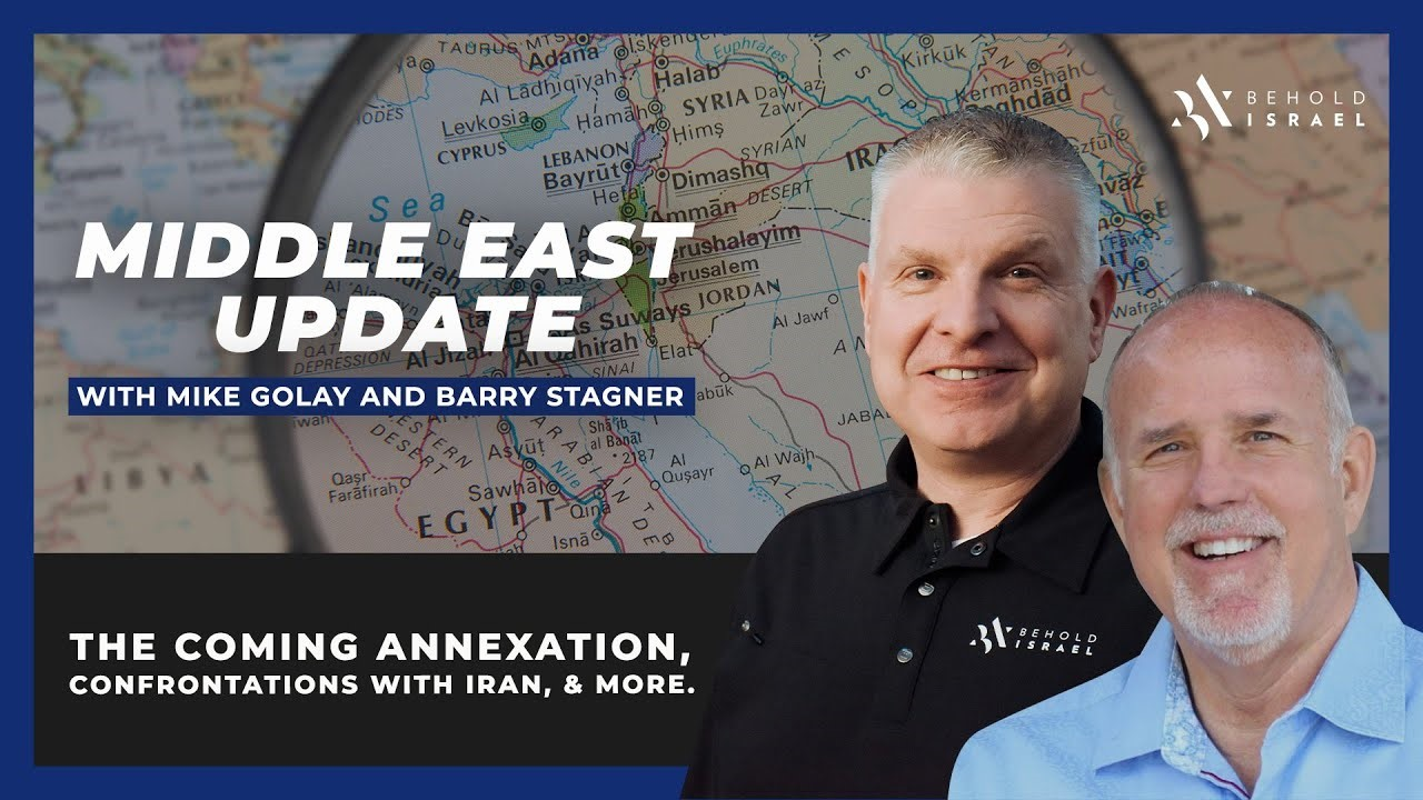 Pastors Mike Golay and Barry Stagner – Middle East Update – June 29, 2020