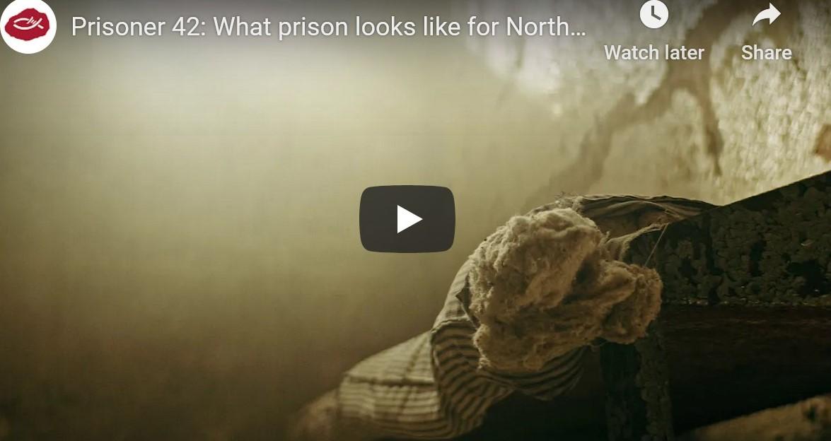Open Doors – Prisoner 42: What prison looks like for North Korean Christians