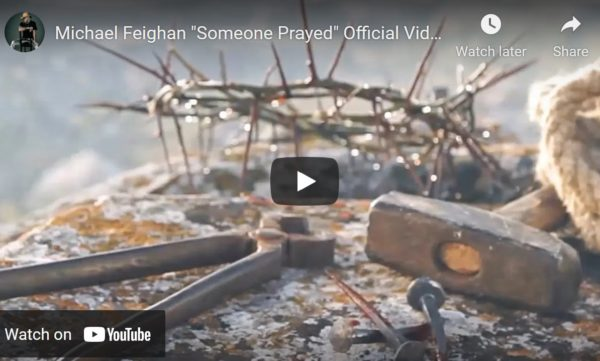 """Michael Feighan """"Someone Prayed"""" Official Video"""